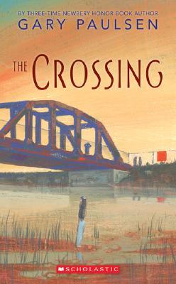 The Crossing By Paulsen, Gary